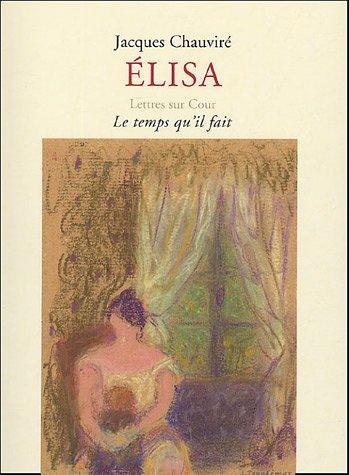 9782868533869: Elisa (Lettres sur cour)