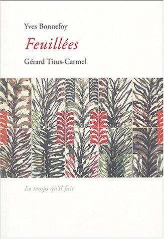 Feuillées (French Edition): Yves Bonnefoy