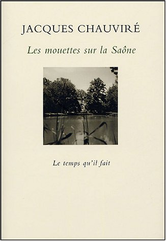 9782868534125: Les mouettes sur la Saône (French Edition)