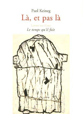 9782868534408: Là , et pas là (French Edition)