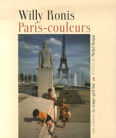 Paris-couleurs (9782868534712) by WILLY RONIS