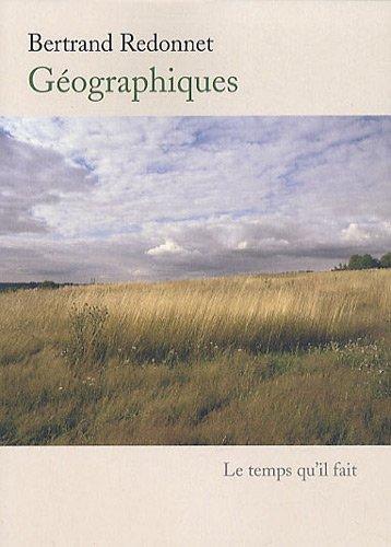 Géographiques : Divagations: Bertrand Redonnet