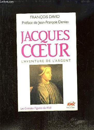 9782868550903: Jacques Coeur, L'aventure de l'argent