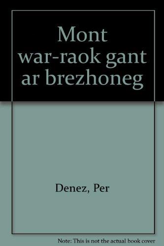 9782868630315: Mont war-raok gant ar brezhoneg