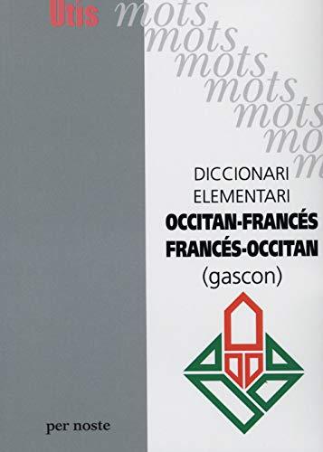 9782868660374: Diccionari elementari Occitan-francés / Francés-Occitan (gascon)