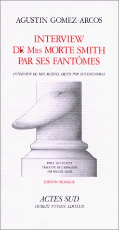 INTERVIEW MRS MORTE SMITH PAR SES FANTÔMES: GOMEZ-ARCOS AGUSTIN