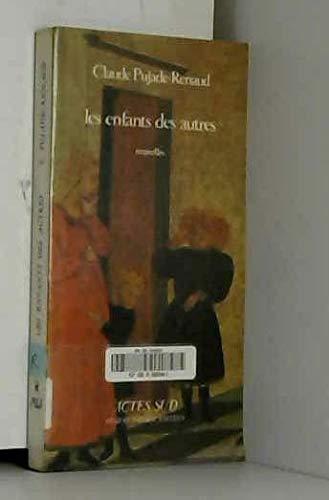 9782868690470: Les enfants des autres: Nouvelles (French Edition)