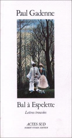 9782868690623: Bal à Espelette : Lettres trouvées