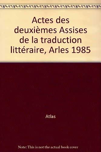 Actes 2e assises traduction litter. (Essais littéraires): Atlas