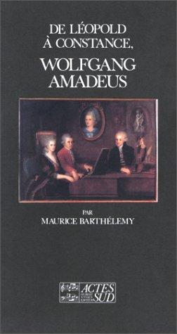 9782868691200: De L�opold � Constance, Wolfgang Amadeus