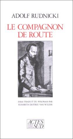 COMPAGNON DE ROUTE (LE): RUDNICKI ADOLF