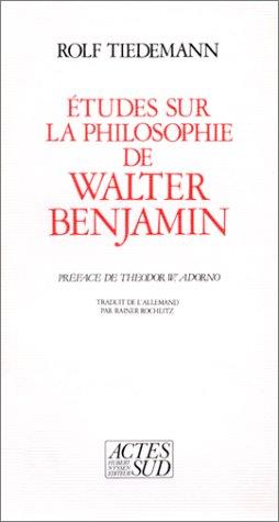 9782868691453: Études sur la philosophie de Walter Benjamin