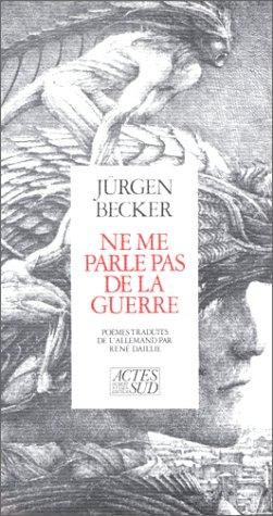 Ne me parle pas de la guerre: Becker, Jurgen