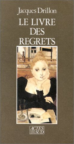 9782868691934: Le livre des regrets (French Edition)