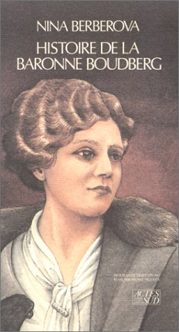 Histoire de la baronne Boudberg: Berberova, Nina; Niqueux, Michel