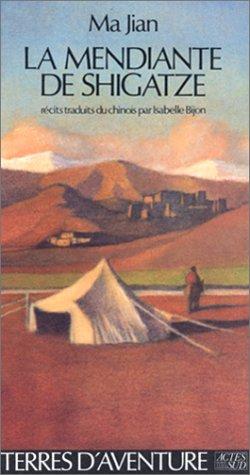 9782868692870: La Mendiante De Shigatze (French Edition)