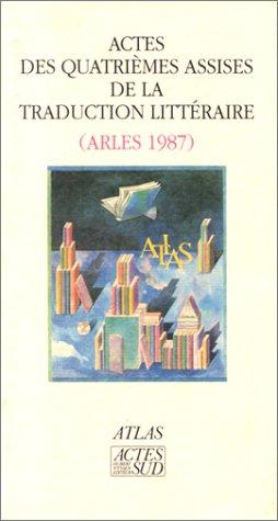 Actes 4e assises traduction litter. (Essais littéraires): Atlas