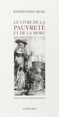 LIVRE DE PAUVRETE ET DE LA MORT -LE-: RILKE RAINER MARIA