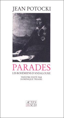 Parades: Les Bohemiens d'Andalousie (French Edition) (2868694438) by Potocki, Jan