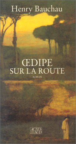 9782868695109: Œdipe sur la route: Roman (French Edition)