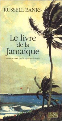 9782868696724: Le livre de la Jamaïque