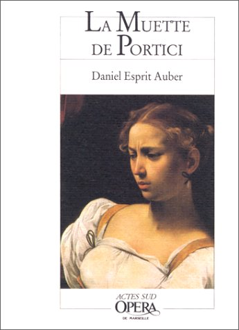 9782868697493: La Muette de Portici : Opéra en cinq actes