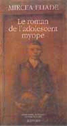 9782868697806: Le roman de l'adolescent myope
