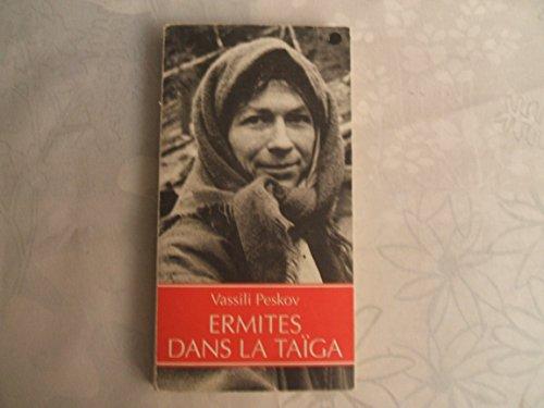 9782868698131: Ermites Dans La Taïga