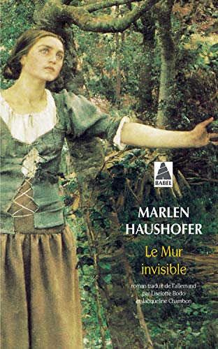 Le Mur invisible: Marlen Haushofer