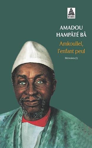9782868699060: Amkoullel l'Enfant Peul (French Edition)