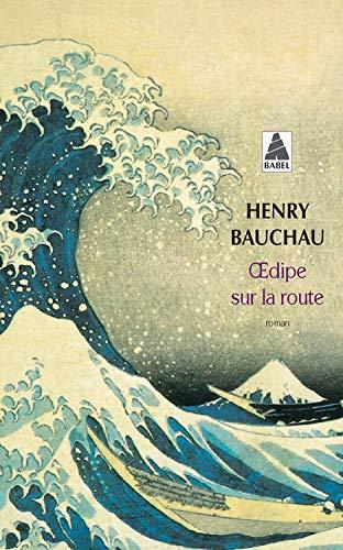 OEDIPE SUR LA ROUTE BAB0054: BAUCHAU HENRY