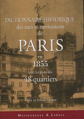 9782868771841: Dictionnaire historique des rues et monuments de Paris en 1855 avec les plans des 48 quartiers