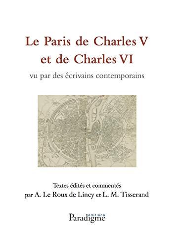 9782868780867: Le Paris de Charles V et de Charles VI vu par les écrivains contemporains
