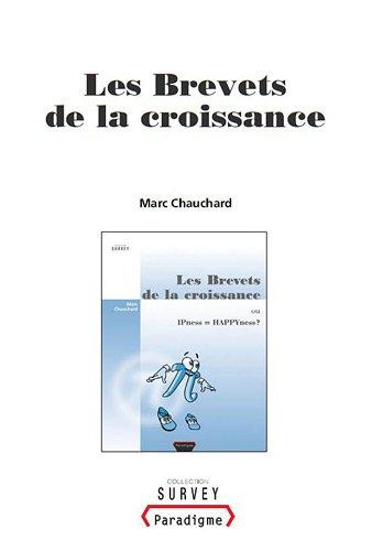 9782868782502: Les Brevets de la croissance (French Edition)