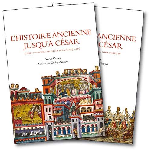 9782868783271: L'Histoire ancienne jusqu'à César : 2 volumes
