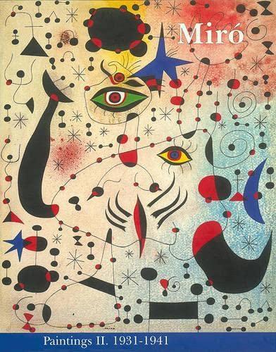 9782868820389: 2: Miró: Catalogue Raisonné, Paintings, Volume II: 1931-1941