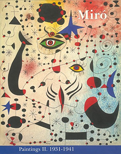 Miro: Catalogue Raisonne, Paintings, Volume II
