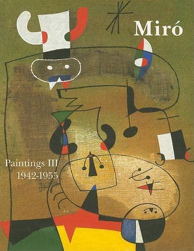 9782868820495: Miró. Catalogue Raisonné. Paintings. Volume III: 1942-1957: 3 (Complete works)