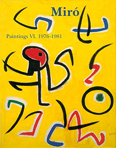 Miro: Catalogue Raisonne, Paintings, Volume VI (2868820670) by Dupin, Jacques; Lelong-Mainaud, Ariane; Miro, Joan Punyet