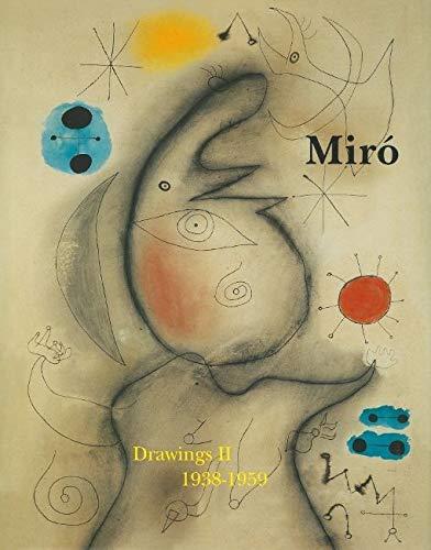 JOAN MIRÓ - Drawings 2 : Catalogue: Jacques Dupin &