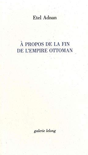 9782868821195: A propos de la fin de l'Empire Ottoman