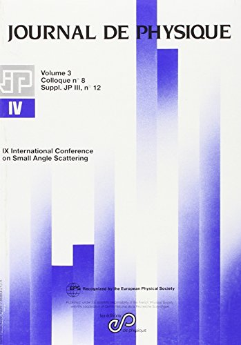 IX International Conference on Small Angle Scattering (French Edition): Collectif
