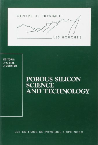9782868832320: Porous silicon science and technology: Winter school, Les Houches, 8 to 12 February, 1994 (Centre de physique, Les Houches)