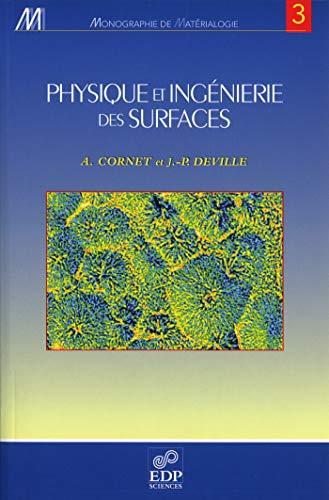 Physique et ingenierie des surfaces (French Edition): A. Cornet