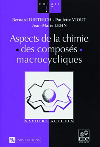Aspects de la chimie des composes macrocycliques (French Edition): JEAN-MARIE LEHN