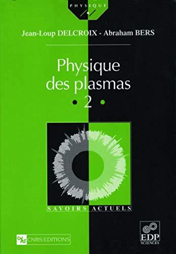 9782868833693: Physique des plasmas, volume 2