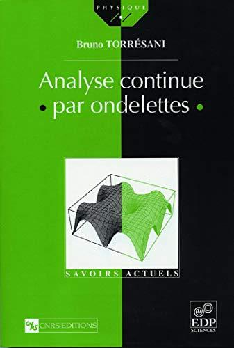 Analyse continue par ondelettes: Torr�sani, Bruno; Meyer, Yves