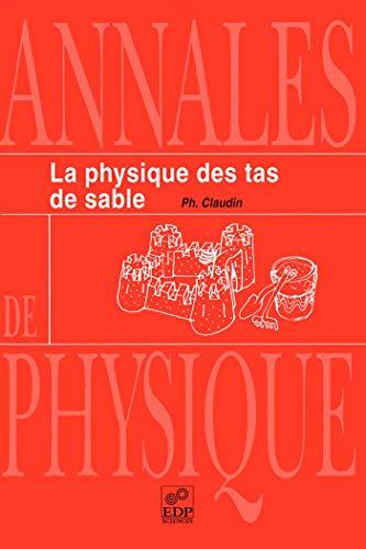 Physique des tas de sable (French Edition): Claudin