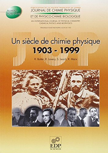 un siecle de chimie physique: R. Botter
