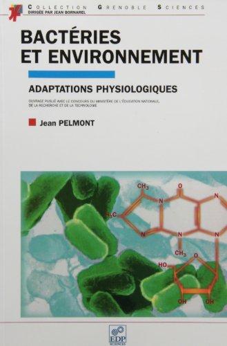 9782868834423: Bact�ries et environnement. Adaptations physiologiques